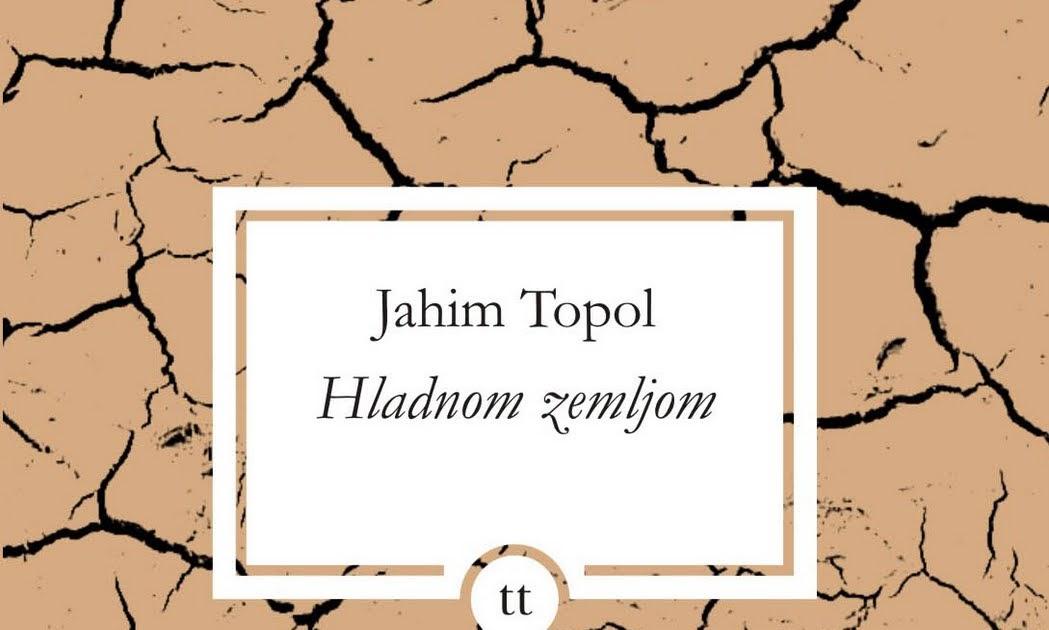Jahim Topol Hladnom zemljom